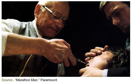 """A live, freshly-cut nerve is infinitely more sensitive. So I'll just drill into a healthy tooth until I reach the pulp. Unless, of course, you can tell me that it's safe."" – Christian Szell, ""Marathon Man,"" Paramount, 1976"