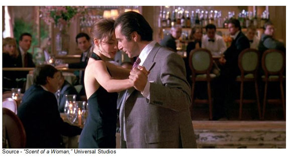 """If you're tangled up, just tango on."" – Charlie Simms, ""Scent of a Woman,"" Universal Studios, 1992"