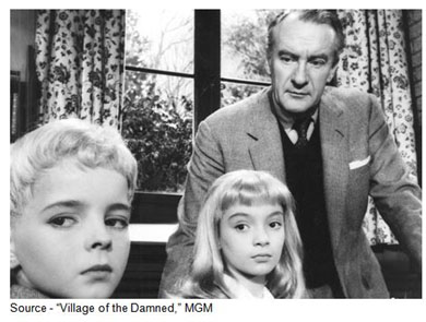 """What's important about them is whether they're good or bad, and these children are bad."" – Alan Bernard, ""Village of the Damned,"" MGM, 1960"